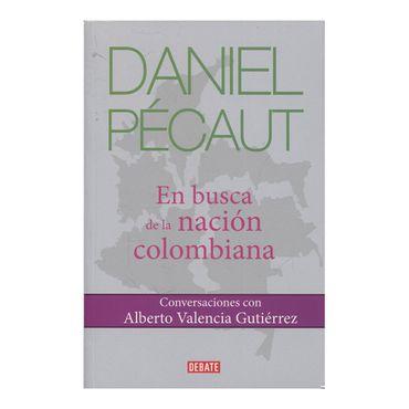 daniel-pecaut-en-busca-de-la-nacion-colombiana-9789585446106