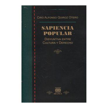 sapiencia-popular-disyuntiva-entre-cultura-y-derecho-9789587497724