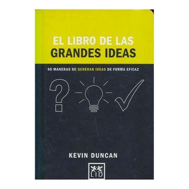el-libro-de-las-grandes-ideas-50-maneras-de-generar-ideas-de-forma-eficaz-9788416894192