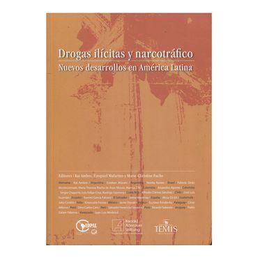 drogas-ilicitas-y-narcotrafico-nuevos-desarrollos-en-america-latina-9789583511547