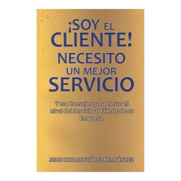-soy-el-cliente-necesito-un-mejor-servicio-9789584817136