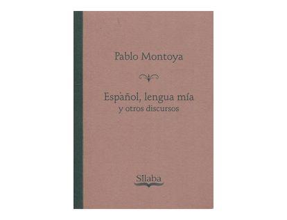 espanol-lengua-mia-y-otros-discursos-9789585600690
