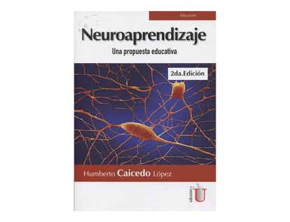 neuroaprendizaje-una-propuesta-educativa-2-ed--9789587627329