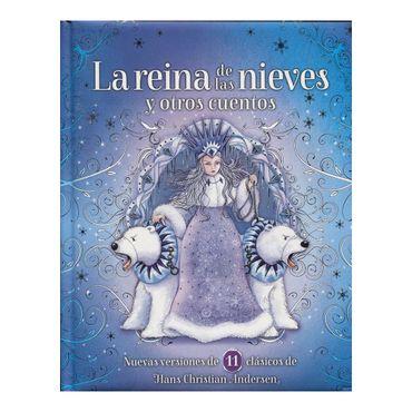 la-reina-de-la-nieves-y-otros-cuentos-9789587669015