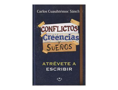 conflictos-creencias-y-suenos-atrevete-a-escribir-9786077627838