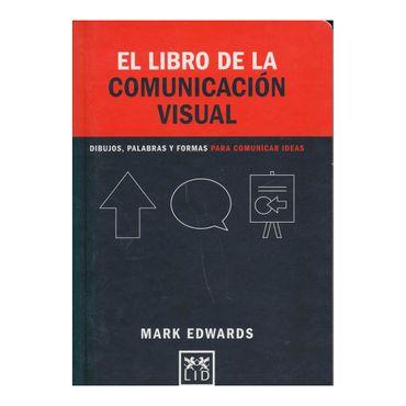 el-libro-de-la-comunicacion-visual-dibujos-palabras-y-formas-para-comunicar-ideas-9788416894239