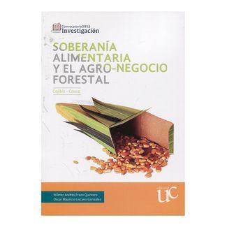 soberania-alimentaria-y-el-agro-negocio-forestal-9789587322750