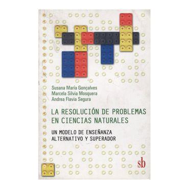 la-resolucion-de-problemas-en-ciencias-naturales-9789871256129