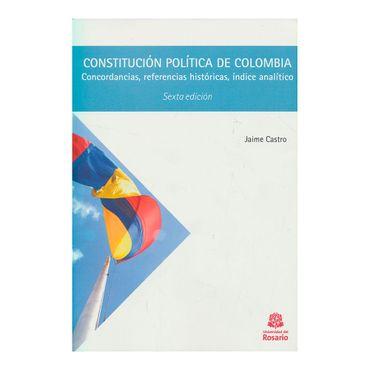 constitucion-politica-de-colombia-concordancias-referencias-historicas-indice-analitico-6-ed--9789587386783