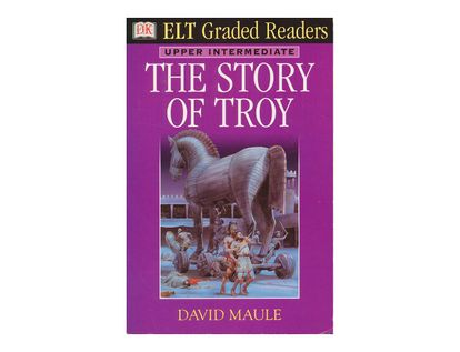 the-story-of-troy-elt-graded-readers-upper-intermediate--9780751331837