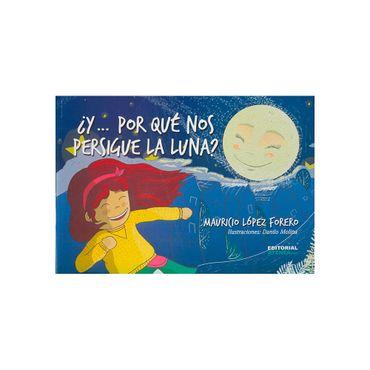 -y-por-que-nos-persigue-la-luna--9789589019306