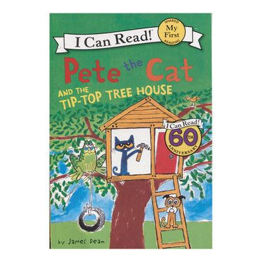i-can-read-1-pete-the-cat-and-the-tip-top-tree-house-9780062404312