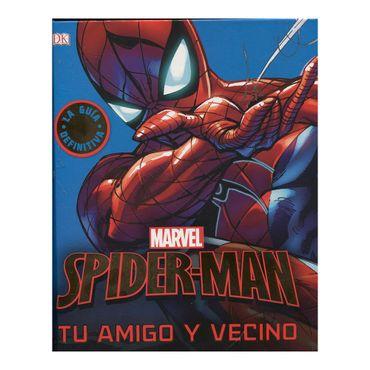 spider-man-tu-amigo-y-vecino-la-guia-definitiva-a-definitiva--9781465471642