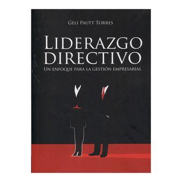 liderazgo-directivo-un-enfoque-para-la-gestion-empresarial-9789587714289