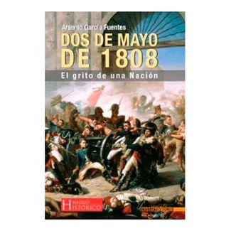 dos-de-mayo-de-1808-el-grito-de-una-nacion-9788492400027