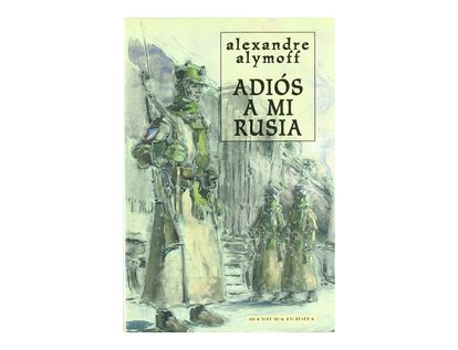 adios-a-mi-rusia-9788492400034