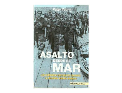 asalto-desde-el-mar-los-camandos-britanicos-durante-la-segunda-guerra-mundial-9788496364615