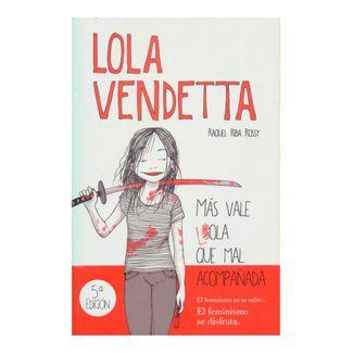 lola-vendetta-5ta-edicion-mas-vale-lola-que-mal-acompanada-9789585404144