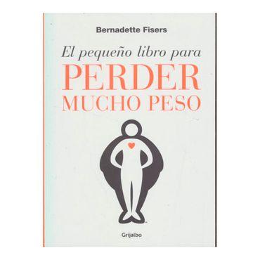 el-pequeno-libro-para-perder-mucho-peso-9789589007969