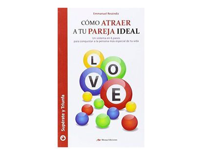 como-atraer-a-tu-pareja-ideal-9788416365432