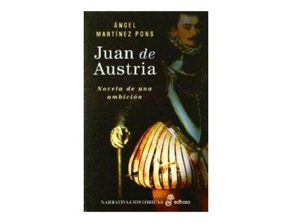 juan-de-austria-novela-de-una-ambicion-9788435060622
