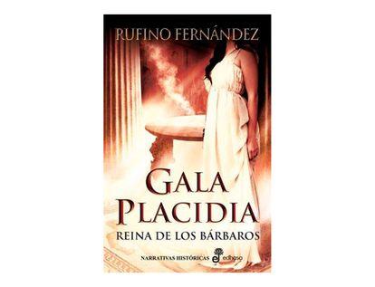 gala-placidia-reina-de-los-barbaros-9788435062091