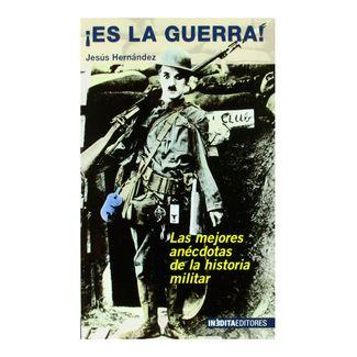 -es-la-guerra-las-mejores-anecdotas-de-la-historia-militar-9788496364912