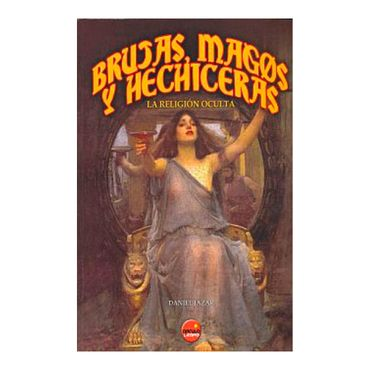 brujas-magos-y-hechiceras-la-religion-oculta-9788496731035