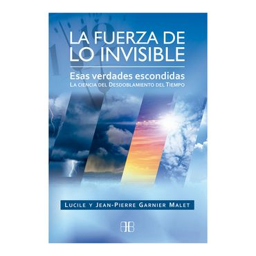la-fuerza-de-lo-invisible-9788415292555