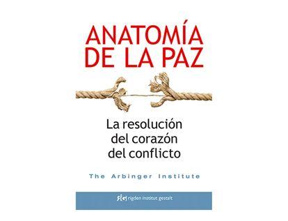 anatomia-de-la-paz-la-resolucion-del-corazon-del-conflicto-9788494479809