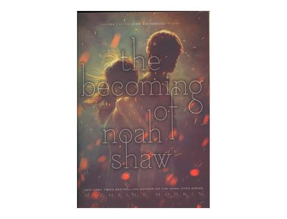 the-becoming-of-noah-shaw-9781534418400