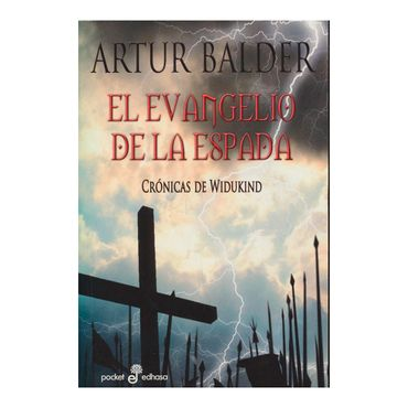 el-evangelio-de-la-espada-cronicas-de-widukind--9788435019323