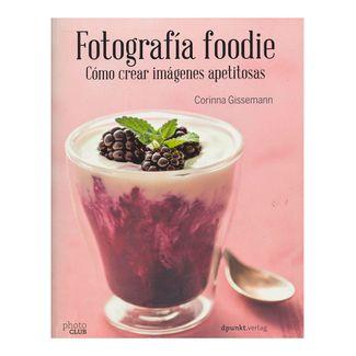 fotografia-foodie-como-crear-imagenes-apetitosas-9788441538818
