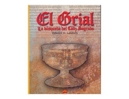 el-grial-la-busqueda-del-caliz-sagrado-9788496731042