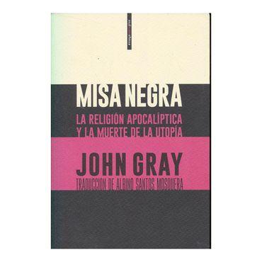 misa-negra-la-religion-apocalictica-y-la-muerte-de-la-upatia-9788416677474