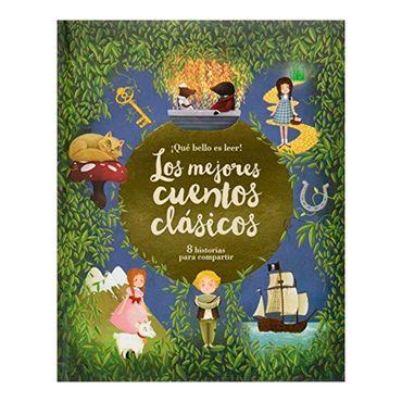 -que-bello-es-leer-los-mejores-cuentos-clasicos-9781474839013