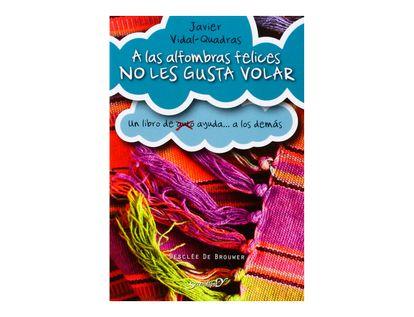 a-las-alfombras-felices-no-les-gusta-volar-un-libro-de-auto-ayuda-a-los-demas-9788433027306