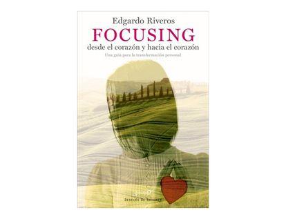 focusing-desde-el-corazon-y-hacia-el-corazon-9788433027900