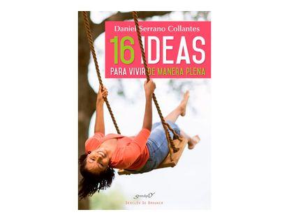 16-ideas-para-vivir-de-manera-plena-9788433028747