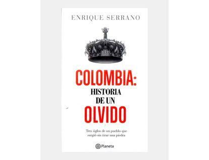 colombia-historia-de-un-olvido-9789584266316
