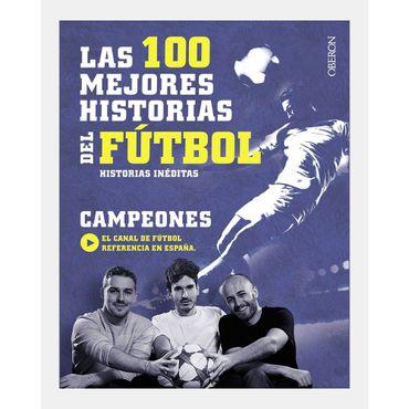 campeones-las-100-mejores-historias-del-futbol-9788441538931