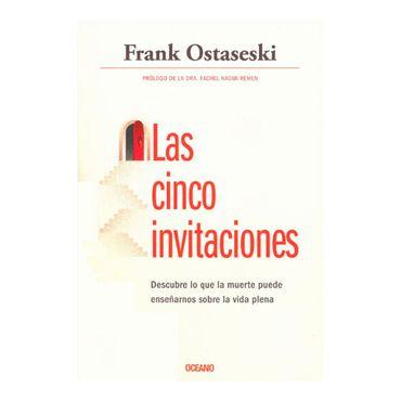 las-cinco-invitaciones-descubre-lo-que-la-muerte-puede-ensenarnos-sobre-la-vida-plena-9786075273181