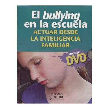 el-bullying-en-la-escuela-actuar-desde-la-inteligencia-familiar-9789587420401