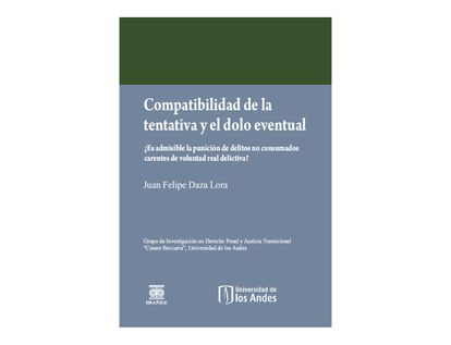 compatibilidad-de-la-tentativa-y-el-dolo-eventual-9789587498202