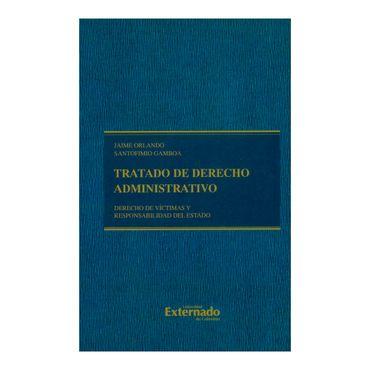 tratado-de-derecho-administrativo-derecho-de-victimas-y-responsabilidad-del-estado-9789587728101