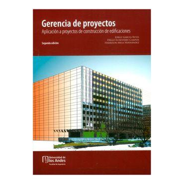 gerencia-de-proyectos-aplicacion-a-proyectos-de-construccion-de-edificaciones-2da-edicion-9789587745542