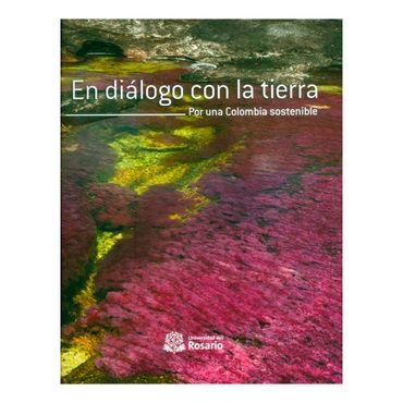 el-dialogo-con-la-tierra-por-una-colombia-sostenible-9789587840049