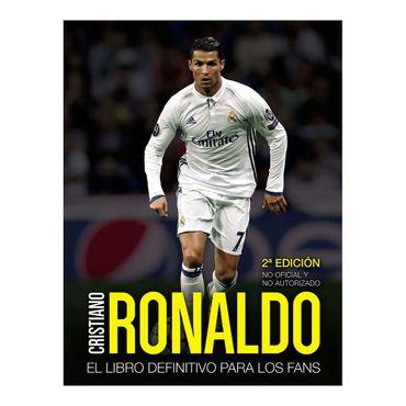 cristiano-ronaldo-el-libro-definitivo-para-los-fans-2da-edicion-9788441539174