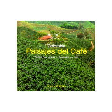 colombia-paisajes-del-cafe-coffee-landscape-paysages-du-cafe-9789585852938