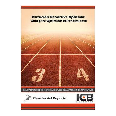 nutricion-deportiva-aplicada-guia-para-optimizar-el-rendimiento-9788490214886